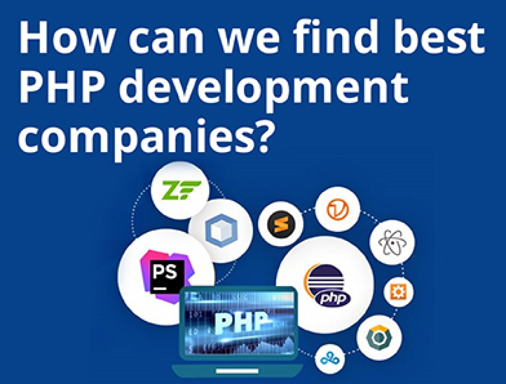 How can we find best PHP development companies?