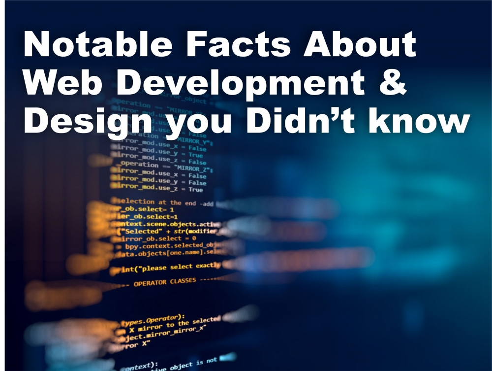 Notable facts about web development & Design you didn't know