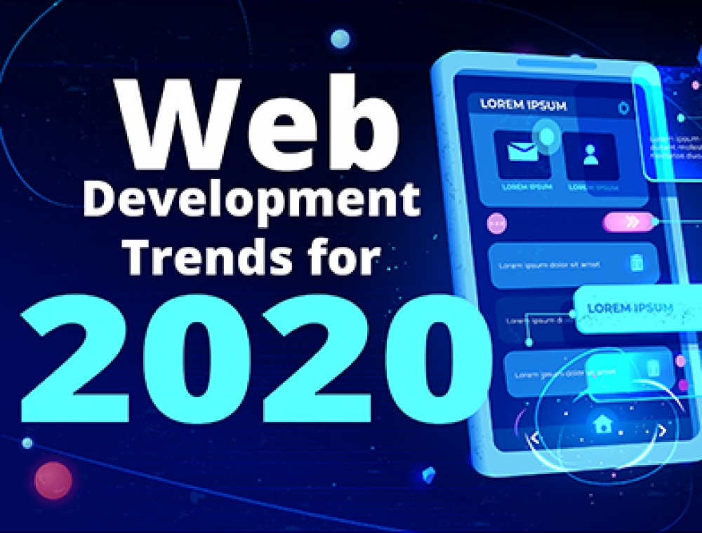 What are the Anticipated Web Development Trends for 2020?