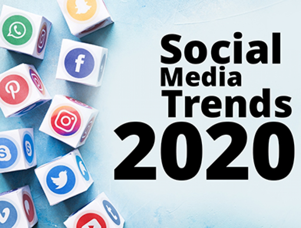 What are the Social Media Trends for 2020?