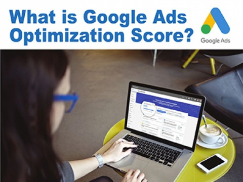 What is Google Ads Optimization Score?